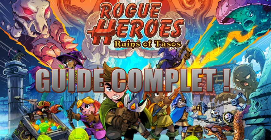 Guide Complet Rogue Heroes, tout savoir