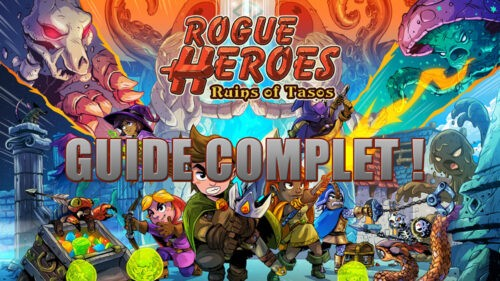 Complete Guide to Rogue Heroes, to know everything about the game