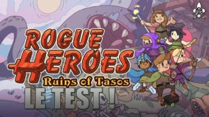 Rogue Heroes Test, adventure and indie rogue like