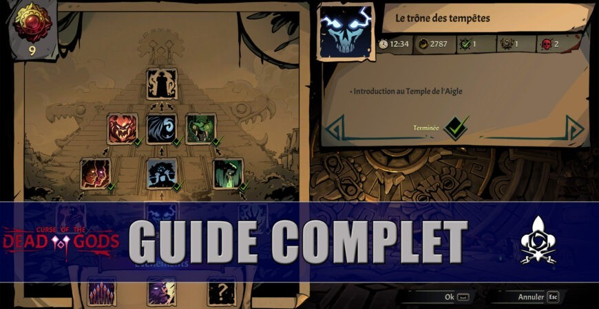 Guide Complet Curse of the Dead Gods