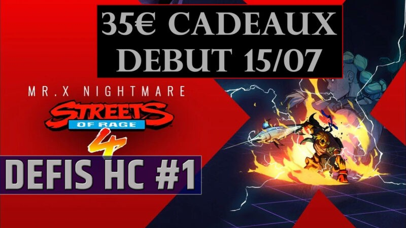 Défis Hardcore #1 Streets of Rage 4 Dm Gaming 15 073